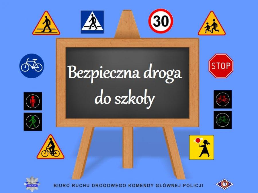 Bezpieczna droga do szkoły i domu