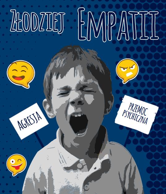 Spektakl profilaktyczny  Złodziej empatii