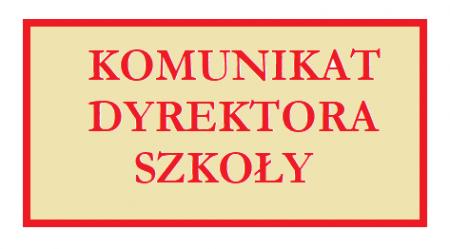 Komunikat - rozpoczęcie roku szkolnego 2021/2022